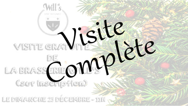 Visite de la Brasserie Will's le dimanche 23 décembre 2018